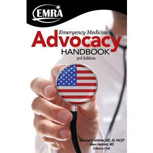 Emergency Medicine Advocacy Handbook, 3rd Edition