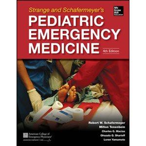 Strange and Schafermeyer's Pediatric Emergency Medicine, Fourth Edition (AMAZON)