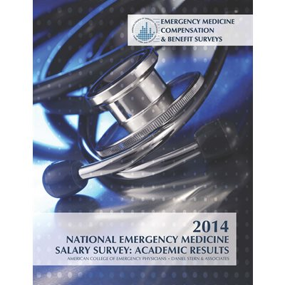 2014 National Emergency Medicine Salary Survey: Academic Report