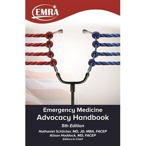 EMRA Advocacy Handbook, 5th edition