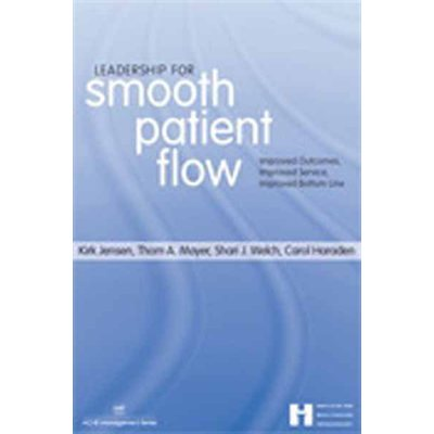 Leadership for Smooth Patient Flow (AMAZON)