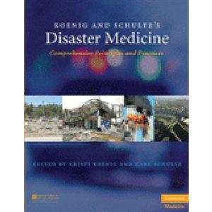 Koenig and Schultz's Disaster Medicine: Comprehensive Principles and Practices (AMAZON)