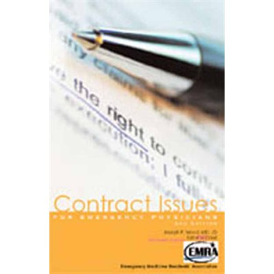 EMRA Contract Issues for Emergency Physicians, 2nd Edition