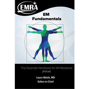 EM Fundamentals: The Essential Handbook for Emergency Medicine Residents, 2nd edition