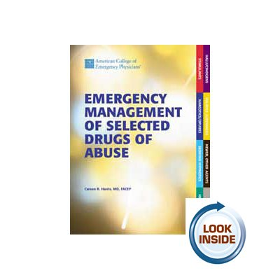 Emergency Management of Selected Drugs of Abuse
