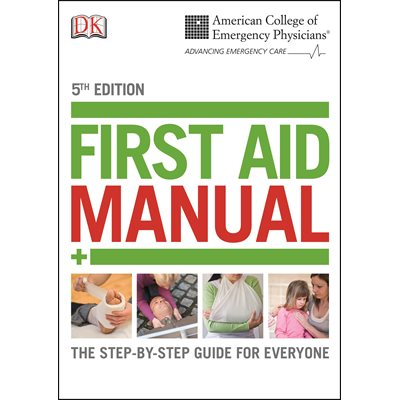 First Aid Manual, 5th Edition (AMAZON)