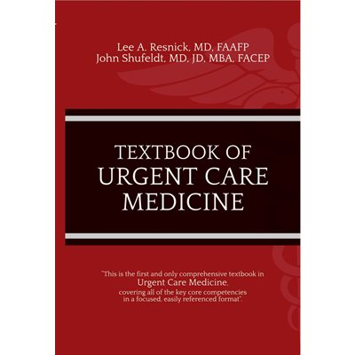 Textbook of Urgent Care Medicine (AMAZON)