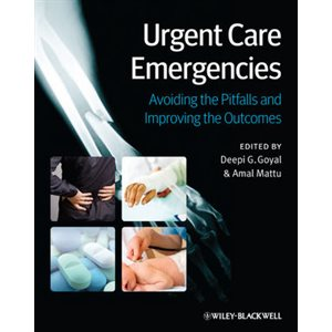 Urgent Care Emergencies: Avoiding the Pitfalls and Improving the Outcomes (AMAZON)